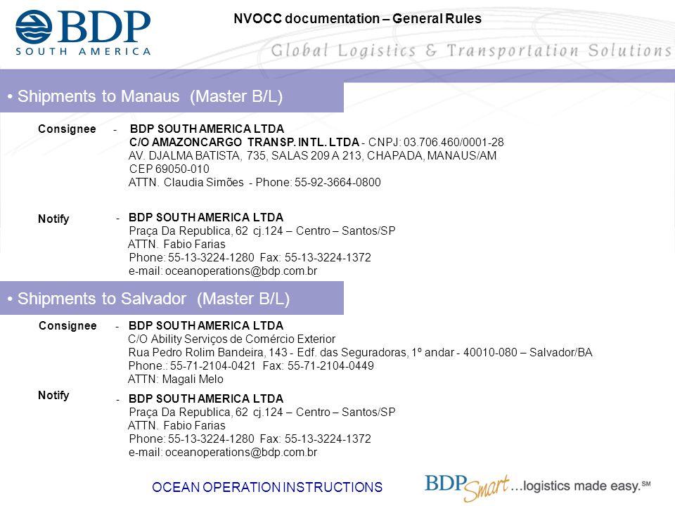 • Shipments to Manaus (Master B/L)