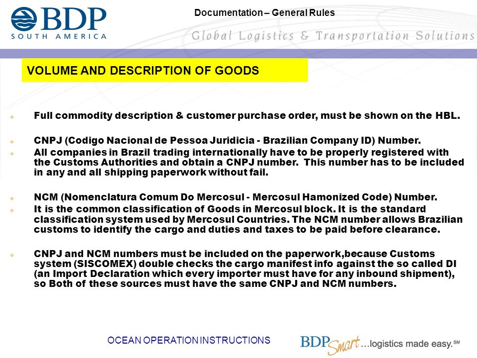 VOLUME AND DESCRIPTION OF GOODS