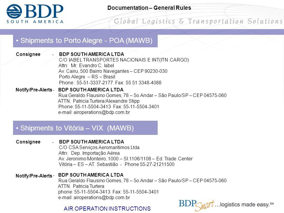 • Shipments to Porto Alegre - POA (MAWB)