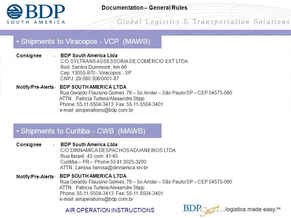 • Shipments to Viracopos - VCP (MAWB)