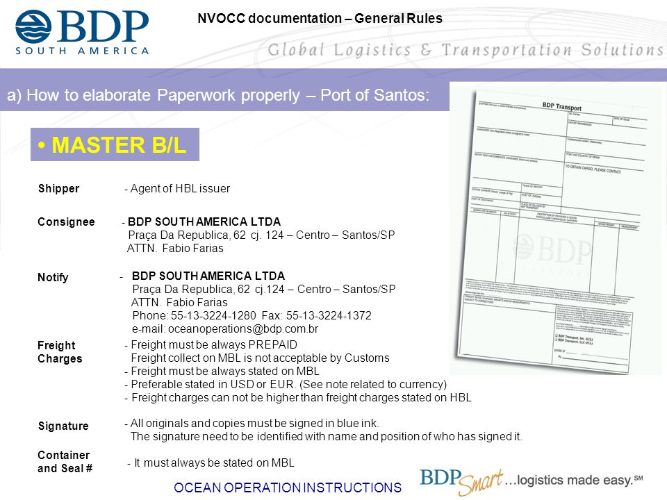 • MASTER B/L a) How to elaborate Paperwork properly – Port of Santos: