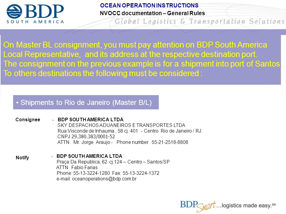 On Master BL consignment, you must pay attention on BDP South America
