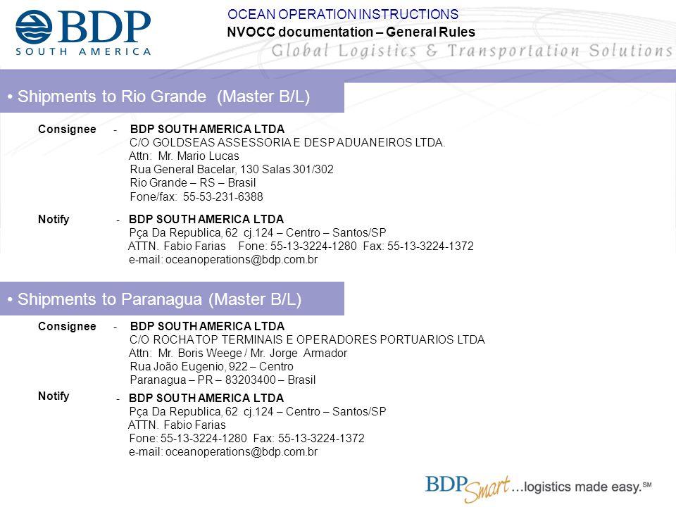 • Shipments to Rio Grande (Master B/L)
