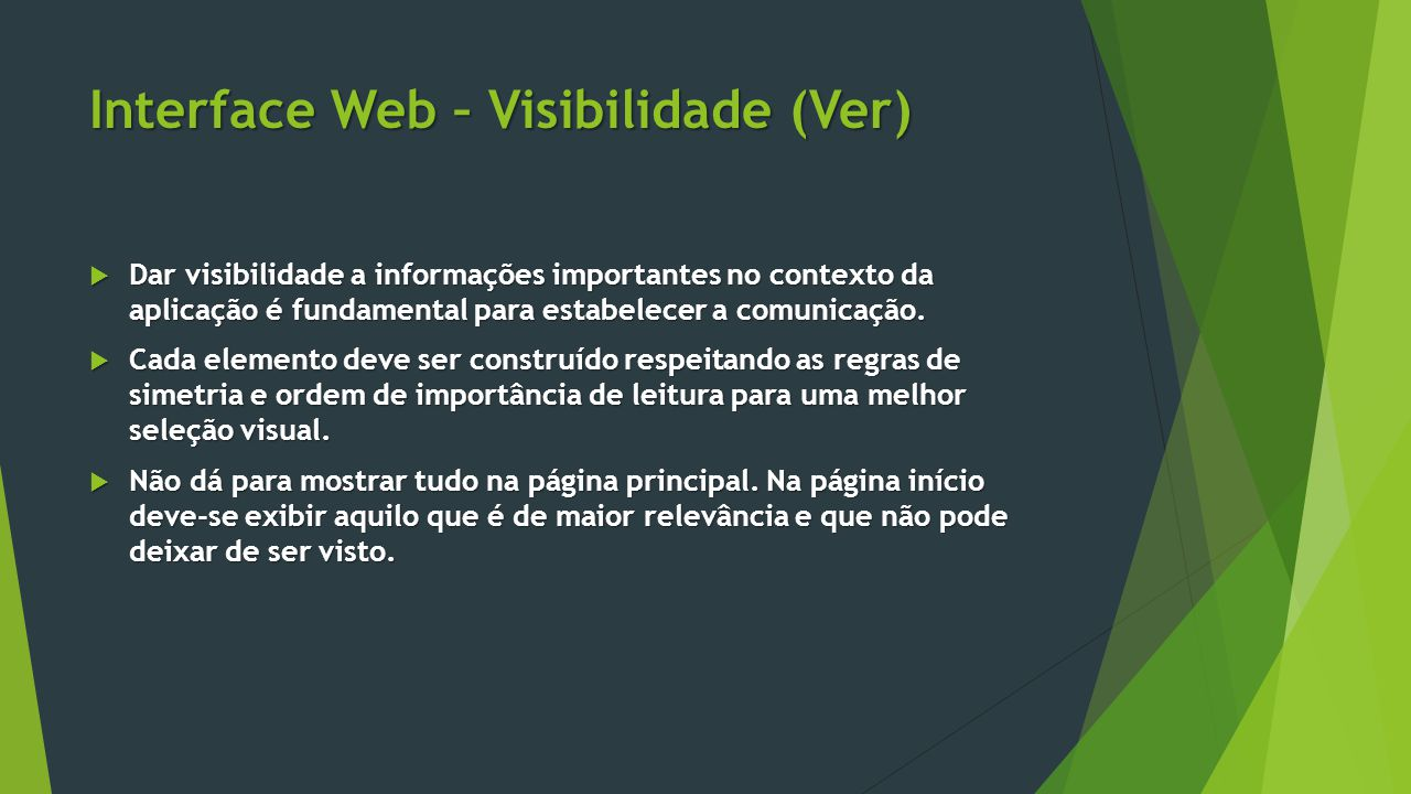 Interface Web – Visibilidade (Ver)