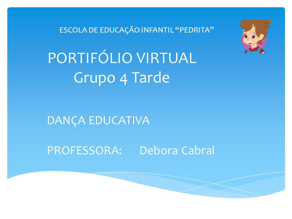 PORTIFÓLIO VIRTUAL Grupo 4 Tarde