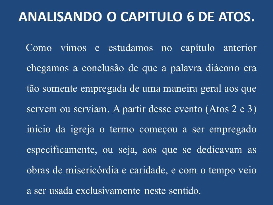 ANALISANDO O CAPITULO 6 DE ATOS.