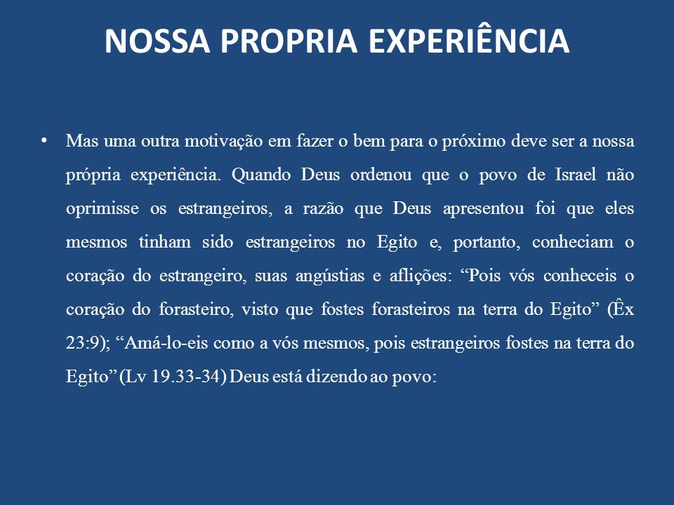 NOSSA PROPRIA EXPERIÊNCIA