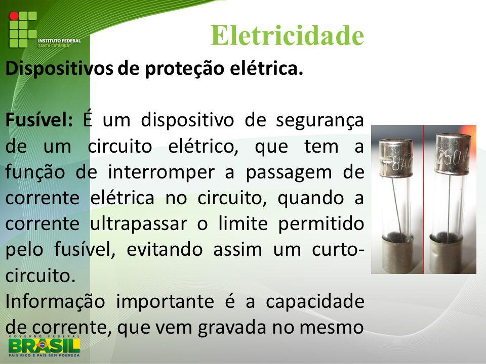 Eletricidade Dispositivos de proteção elétrica.