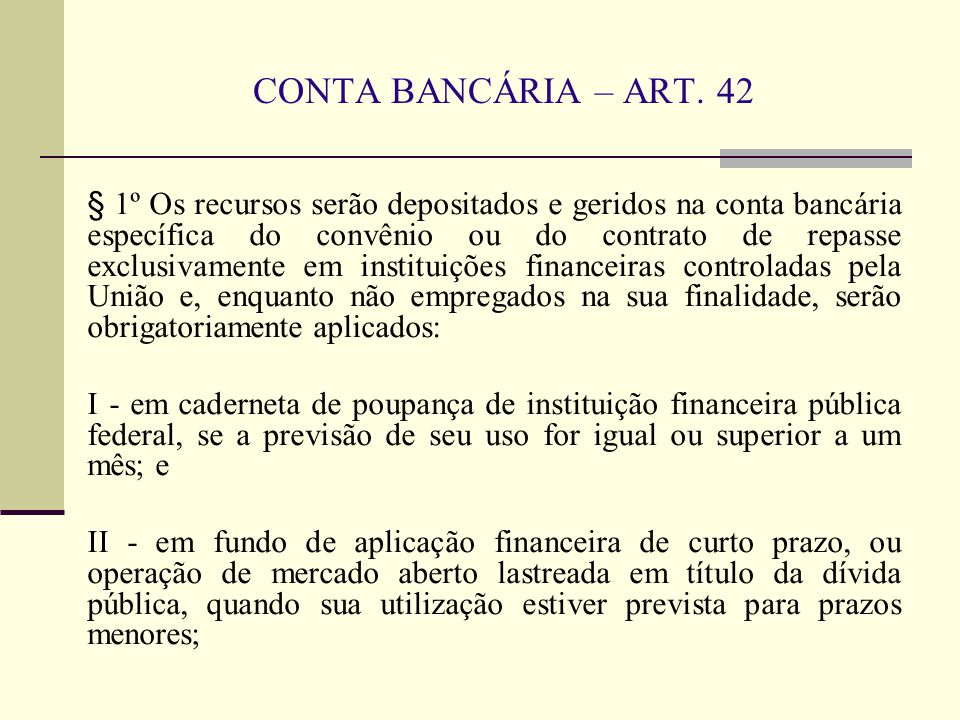 CONTA BANCÁRIA – ART. 42