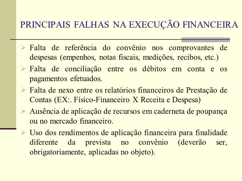 PRINCIPAIS FALHAS NA EXECUÇÃO FINANCEIRA