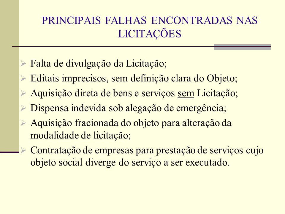 PRINCIPAIS FALHAS ENCONTRADAS NAS LICITAÇÕES