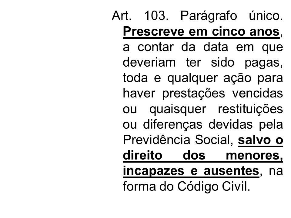 Art. 103. Parágrafo único.