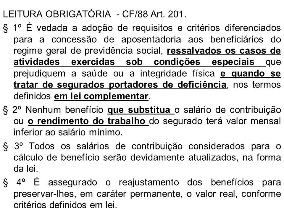 LEITURA OBRIGATÓRIA - CF/88 Art. 201