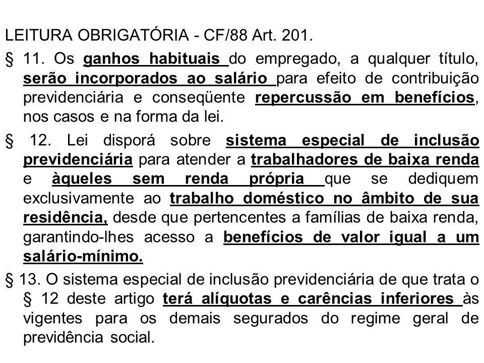 LEITURA OBRIGATÓRIA - CF/88 Art. 201.