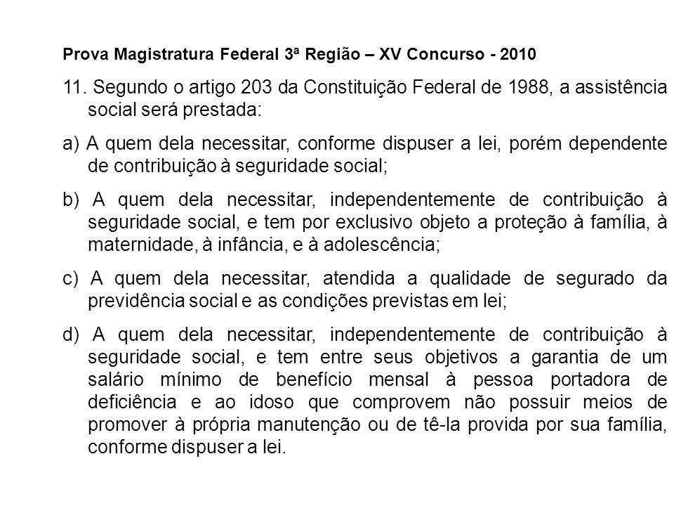 Prova Magistratura Federal 3ª Região – XV Concurso - 2010