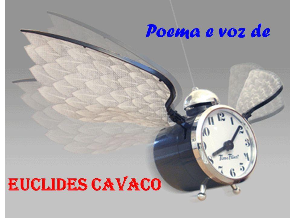 Poema e voz de EUCLIDES CAVACO
