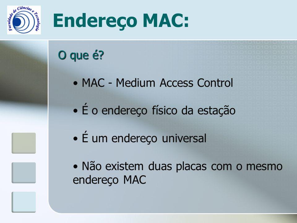 Endereço MAC: O que é MAC - Medium Access Control