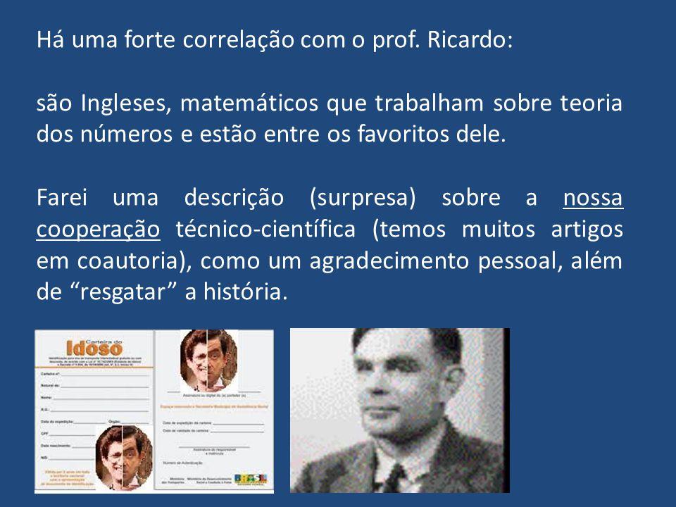 Há uma forte correlação com o prof. Ricardo: