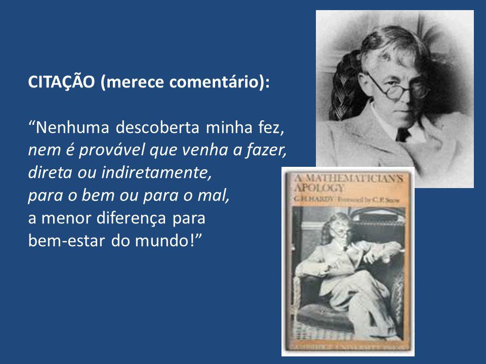 CITAÇÃO (merece comentário):