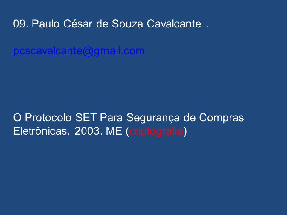 09. Paulo César de Souza Cavalcante .