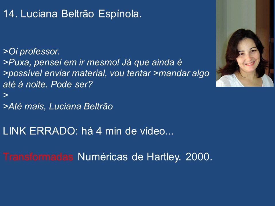 14. Luciana Beltrão Espínola.