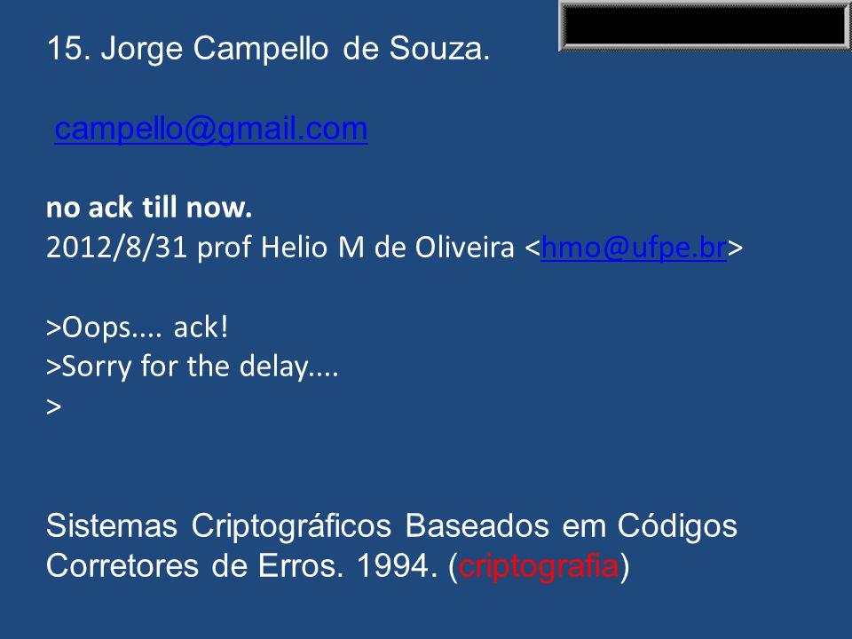 15. Jorge Campello de Souza.