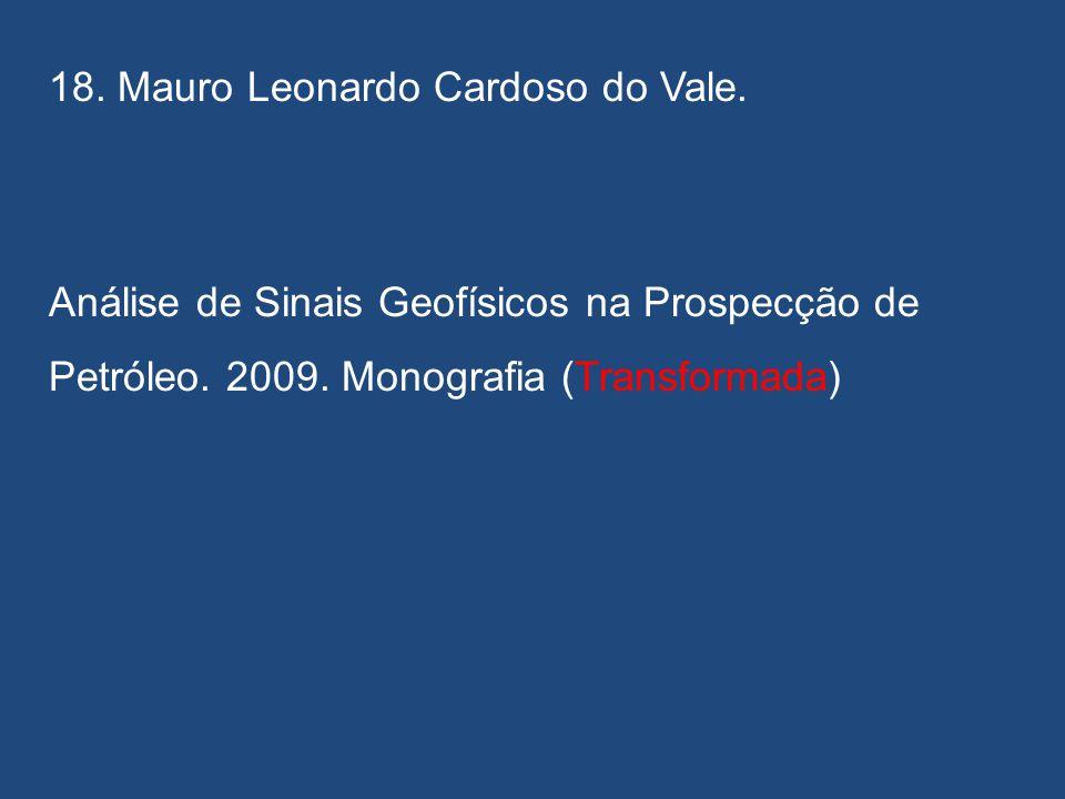 18. Mauro Leonardo Cardoso do Vale.