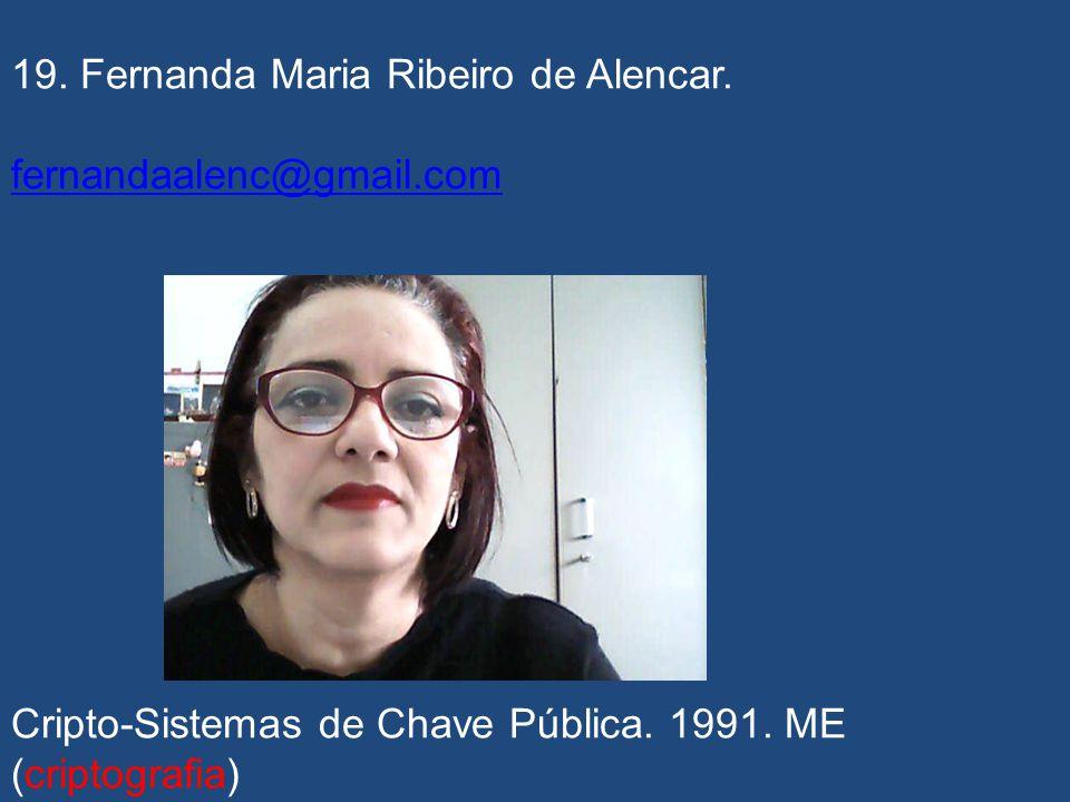 19. Fernanda Maria Ribeiro de Alencar.