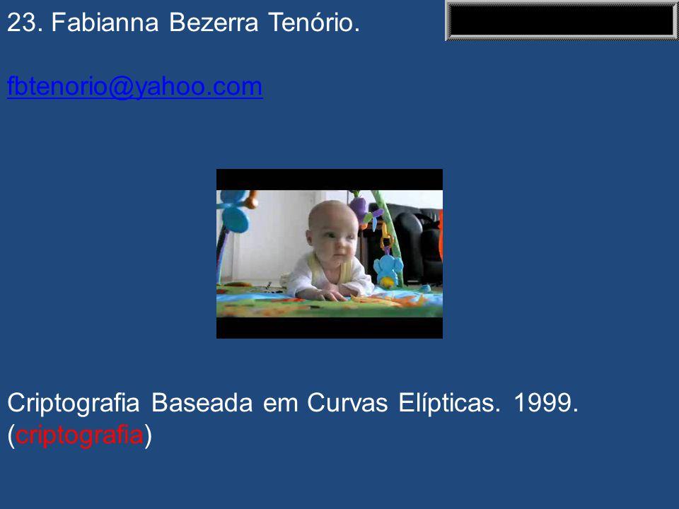 23. Fabianna Bezerra Tenório.