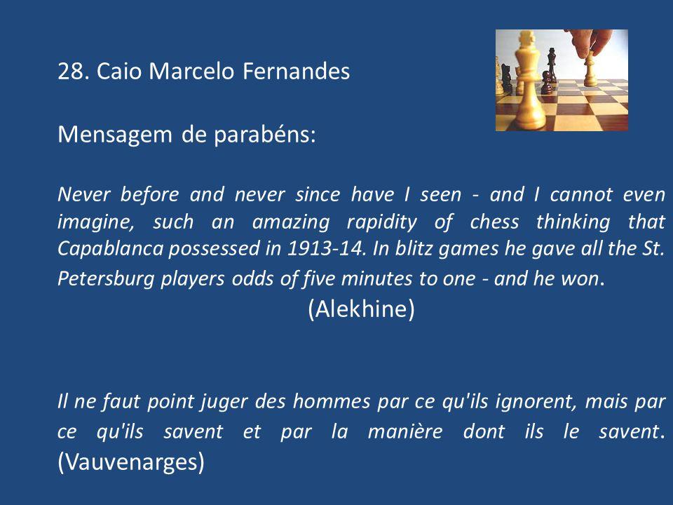 28. Caio Marcelo Fernandes Mensagem de parabéns: