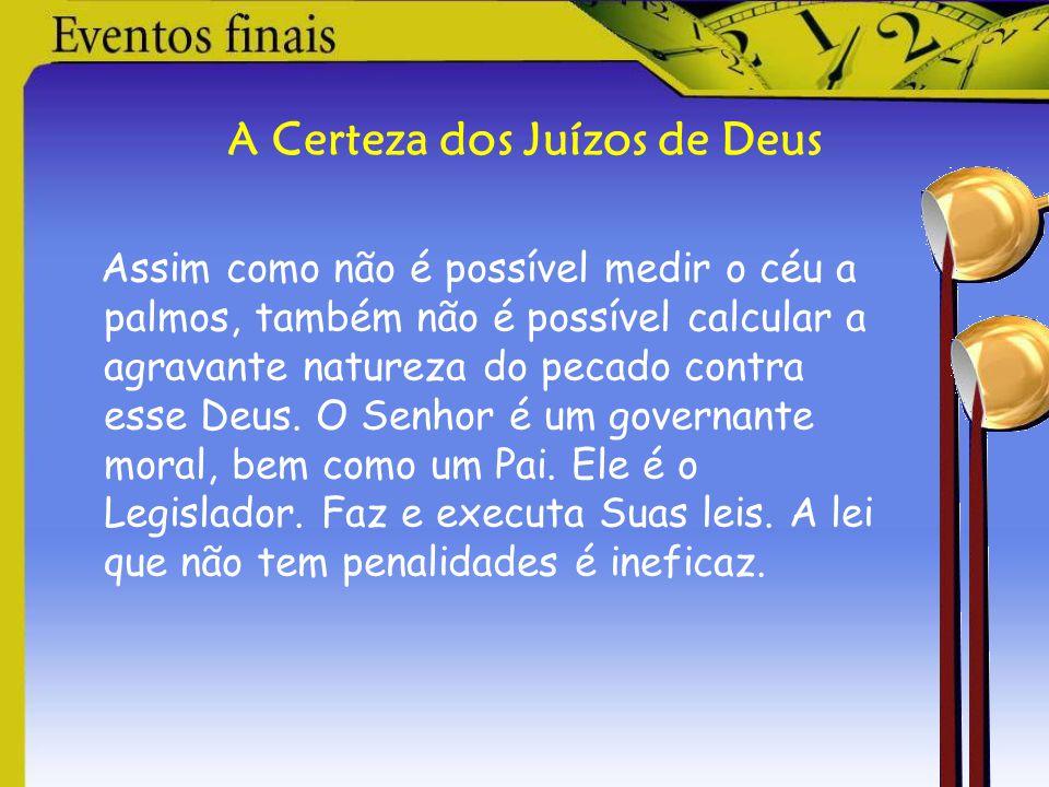 A Certeza dos Juízos de Deus