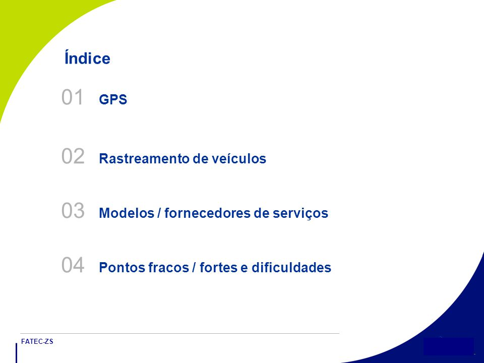 02 Rastreamento de veículos 03 Modelos / fornecedores de serviços