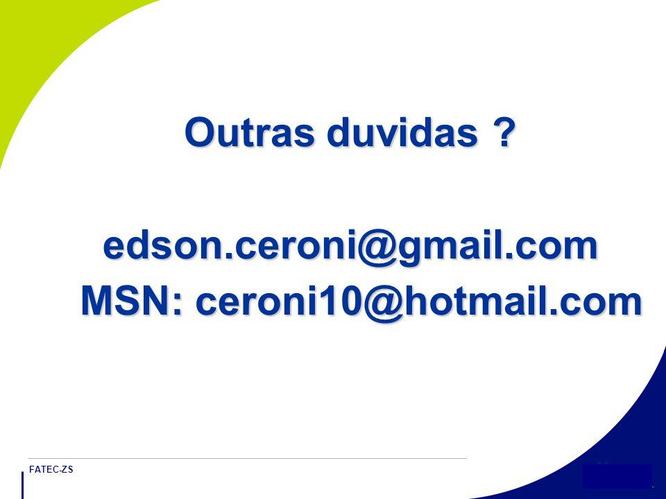 Outras duvidas edson.ceroni@gmail.com MSN: ceroni10@hotmail.com