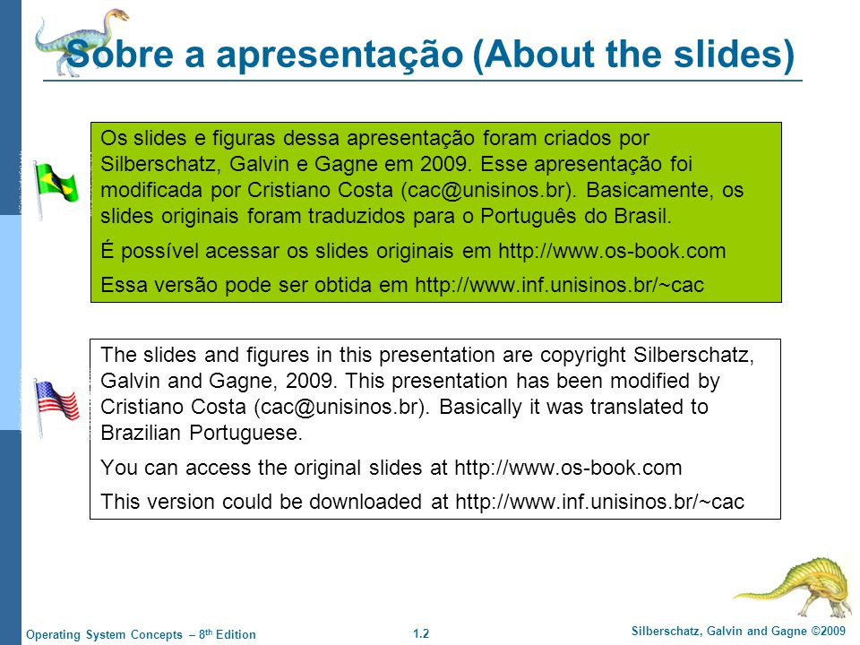 Sobre a apresentação (About the slides)