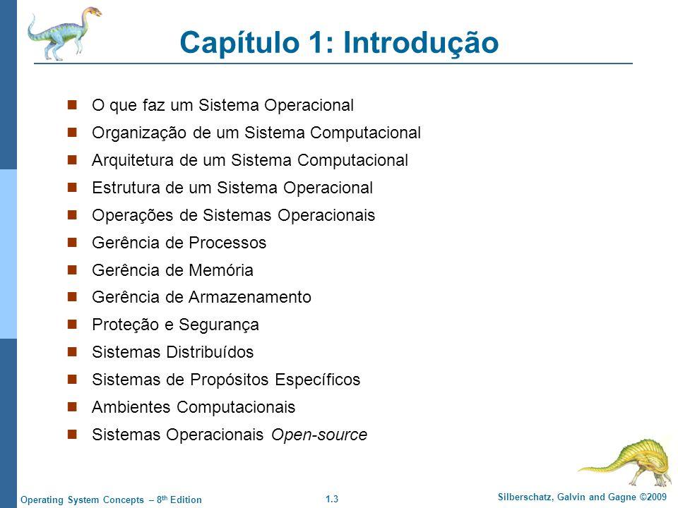 Capítulo 1: Introdução O que faz um Sistema Operacional
