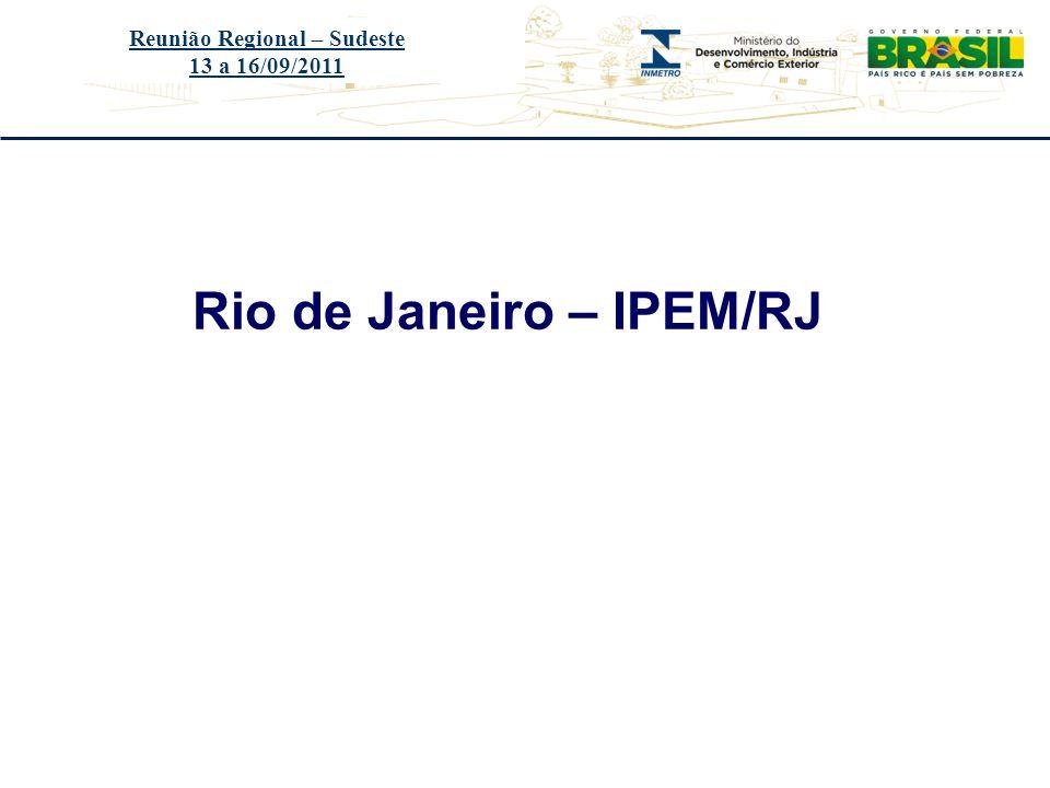 Reunião Regional – Sudeste Rio de Janeiro – IPEM/RJ