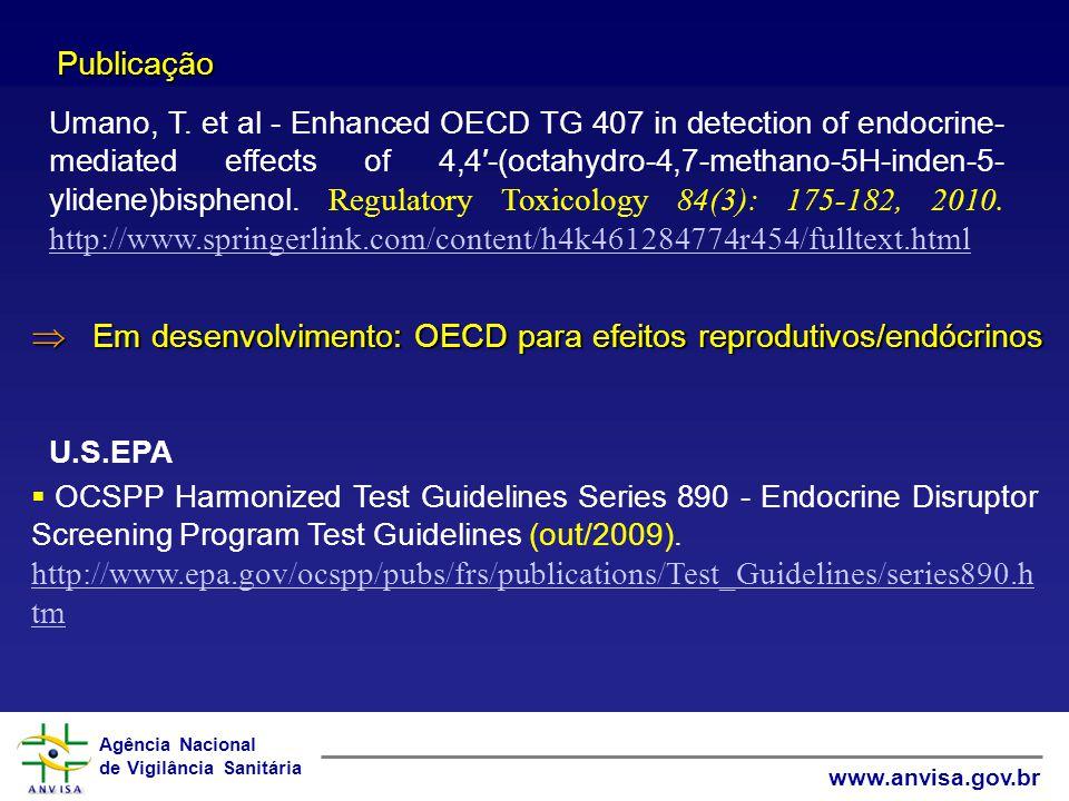  Em desenvolvimento: OECD para efeitos reprodutivos/endócrinos