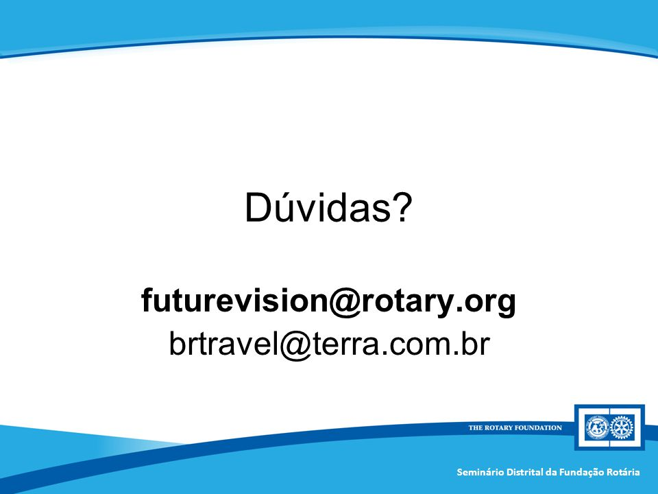 futurevision@rotary.org brtravel@terra.com.br