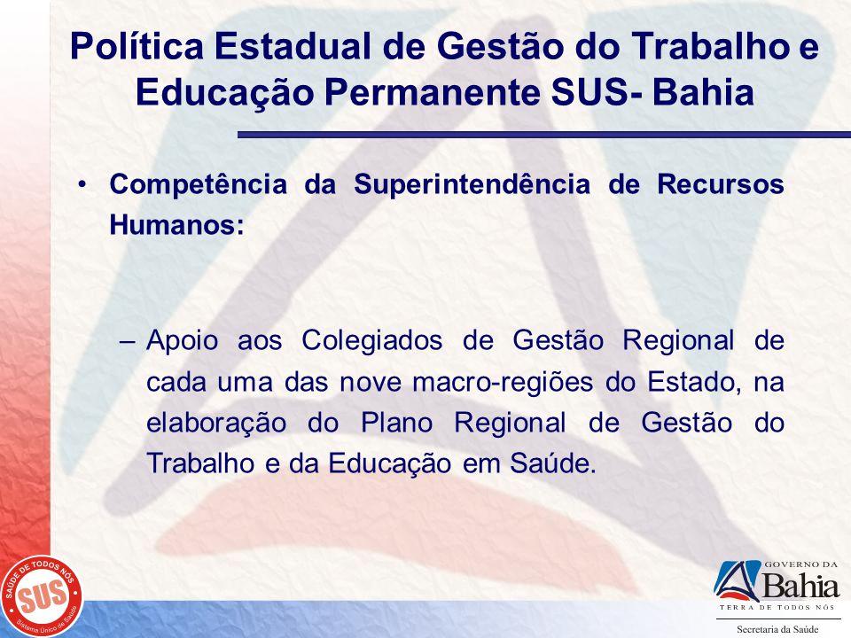 Política Estadual de Gestão do Trabalho e Educação Permanente SUS- Bahia