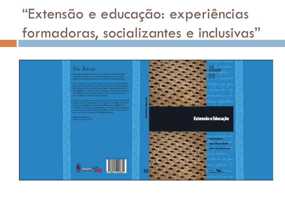 Extensão e educação: experiências formadoras, socializantes e inclusivas