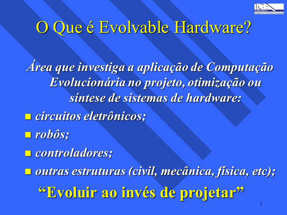 O Que é Evolvable Hardware
