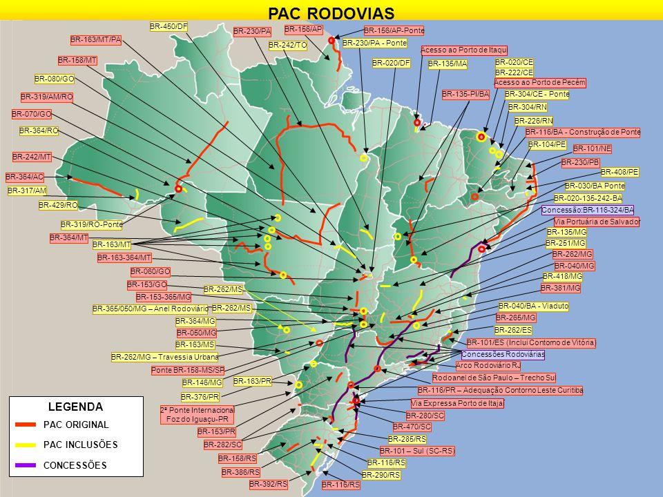 PAC RODOVIAS LEGENDA PAC ORIGINAL PAC INCLUSÕES CONCESSÕES BR-450/DF