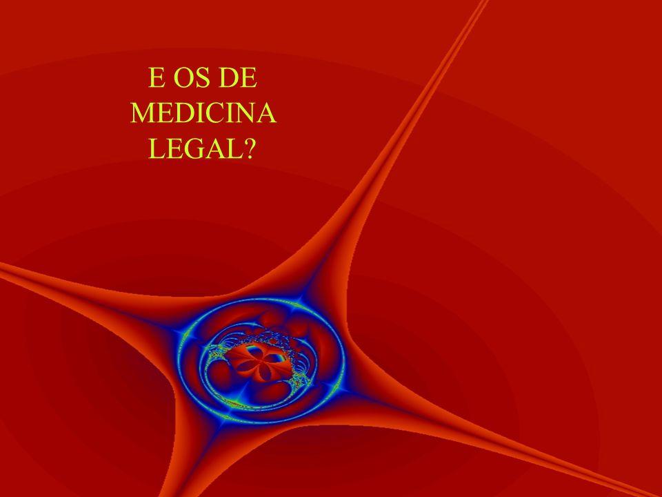 E OS DE MEDICINA LEGAL