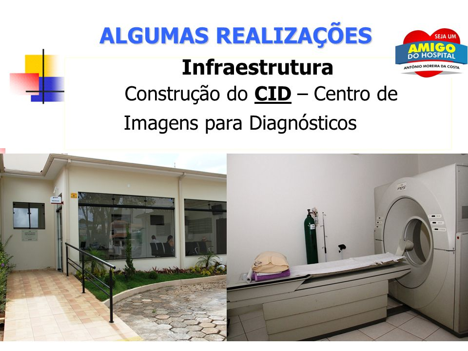 Infraestrutura Construção do CID – Centro de Imagens para Diagnósticos