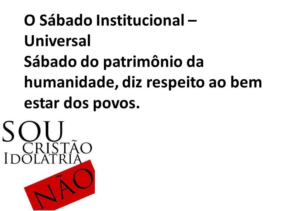 O Sábado Institucional – Universal