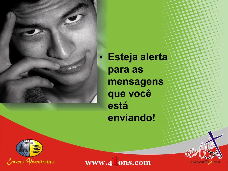 Estiloja.com Esteja alerta para as mensagens que você está enviando!