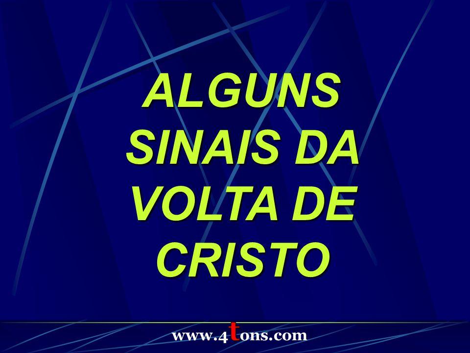ALGUNS SINAIS DA VOLTA DE CRISTO