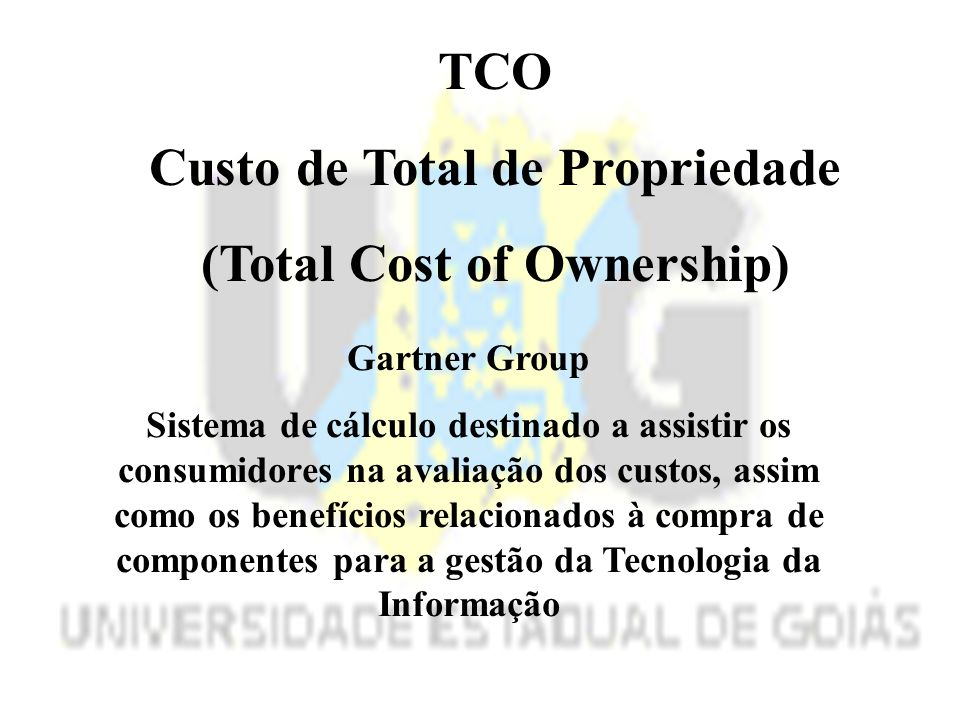 Custo de Total de Propriedade (Total Cost of Ownership)
