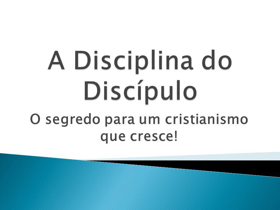 A Disciplina do Discípulo
