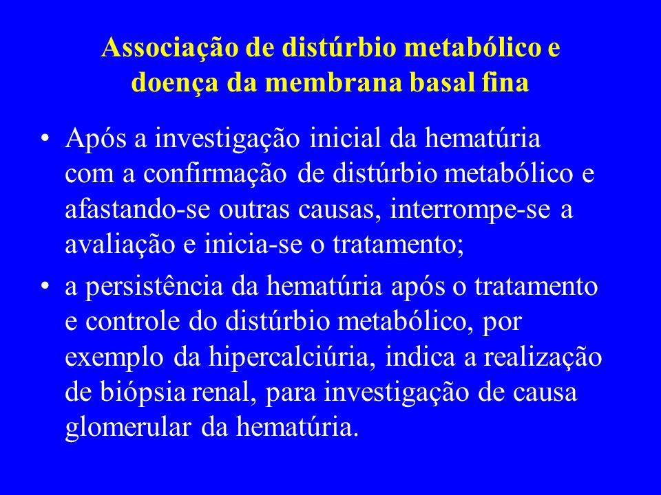 Associação de distúrbio metabólico e doença da membrana basal fina